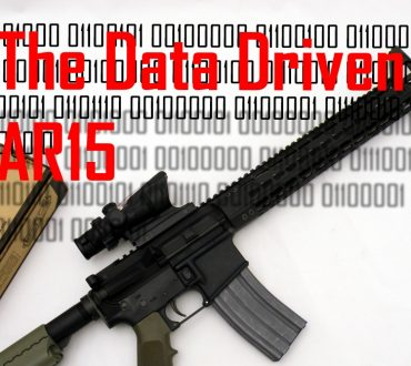 The Data Driven AR15: Or Why the Best AR15's are Data Driven