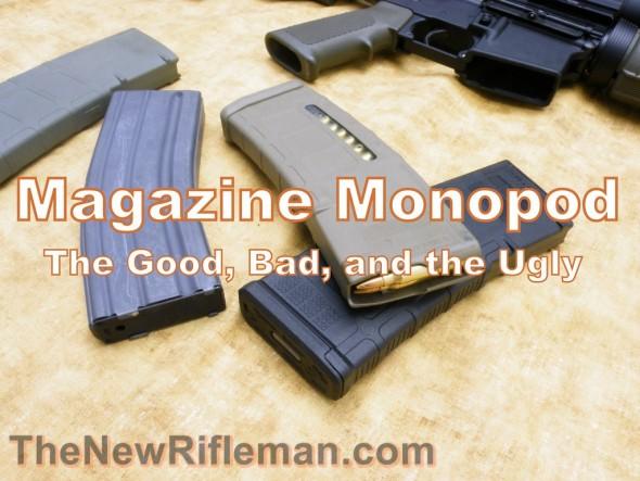 Magazine Monopod: Malfunction Maker?