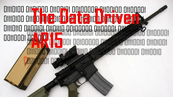The Data Driven AR15: Or Why the Best AR15's are Data Driven!